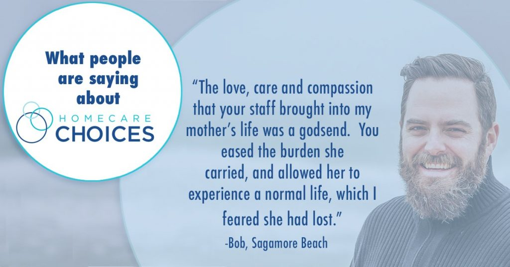 Homecare Choices in-home care testimonial